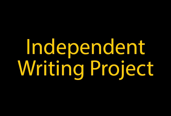 Independent Writing Project
